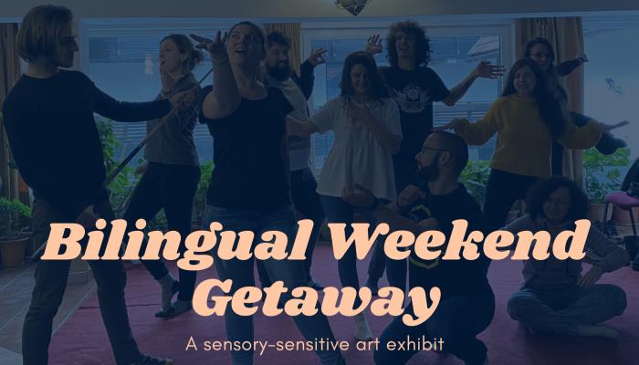 Bilingual Weekend